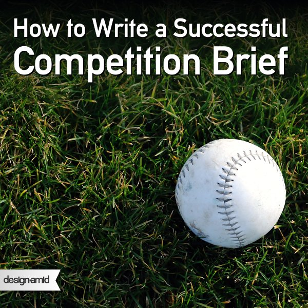 How to Write a Successful Competition Brief