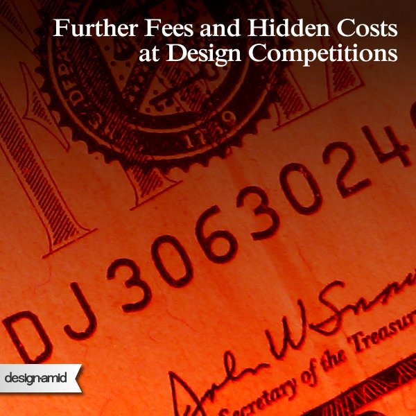 Further Fees and Hidden Costs at Design Competitions
