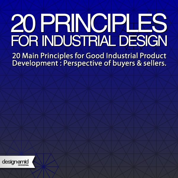 20 Principles for Good Industrial Product Development