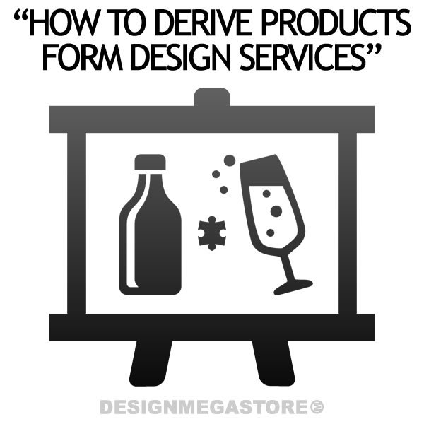 How to derive Products from Services; How to Offer Services as Products to Reach Mass Markets